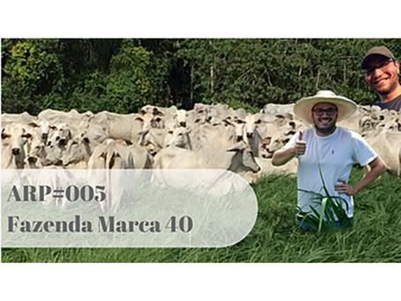 ARP#005 - Fazenda Marca 40
