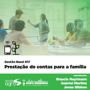 Gestão Rural #17 - Prestação de contas para a família