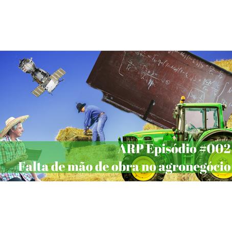 ARP#002 - Falta de mão de obra no agronegócio
