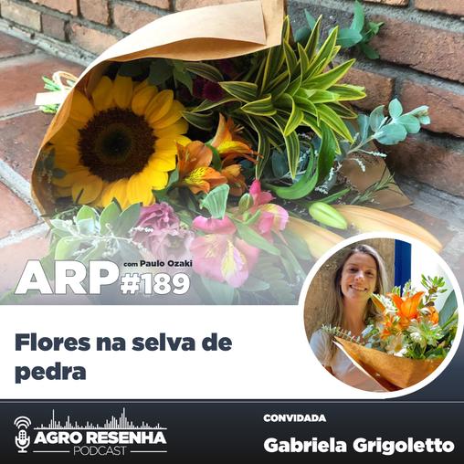 ARP#189 - Flores na selva de pedra