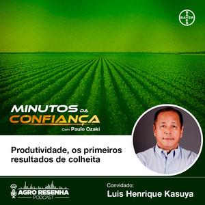 Minutos da Confiança #06 - Produtividade, os primeiros resultados da colheita
