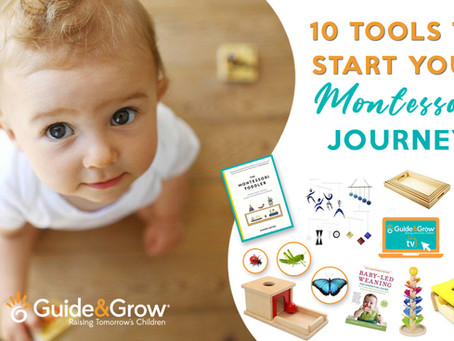 KICK START YOUR MONTESSORI JOURNEY WITH THESE 10 ESSENTIAL TOOLS!