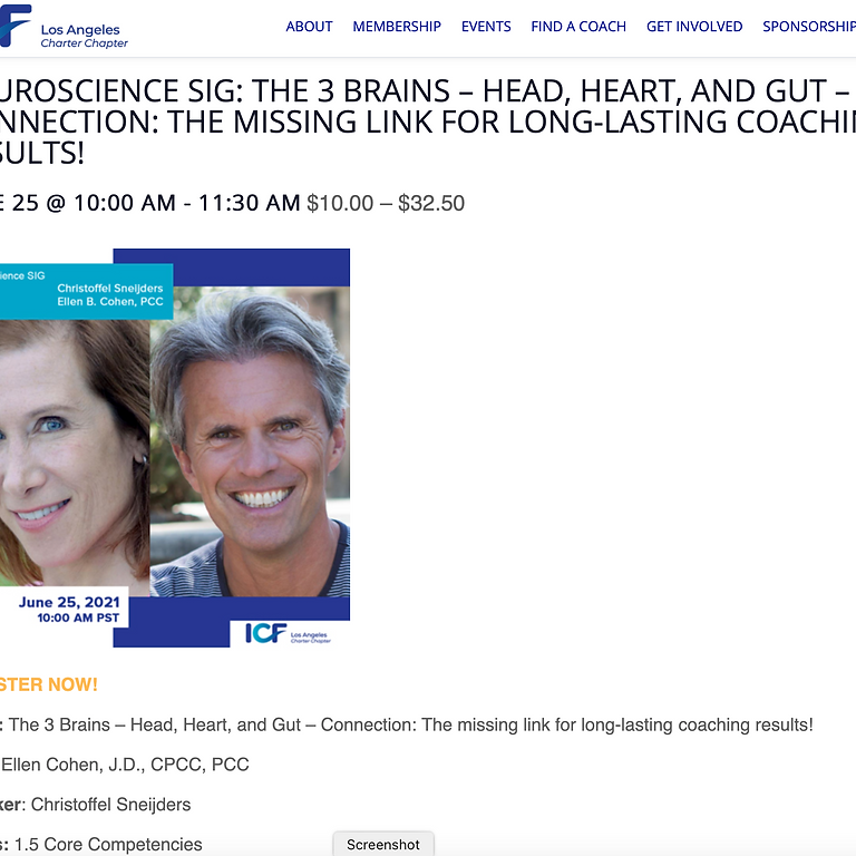 NEUROSCIENCE SIG: THE 3 BRAINS – HEAD, HEART, AND GUT – CONNECTION: THE MISSING LINK FOR LONG-LASTING COACHING RESULTS!