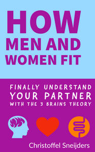 finally understand your partner with the 3 brains theory