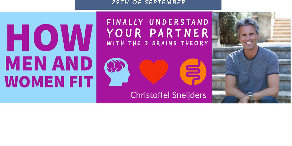 Book launch of the BESTSELLER of 2020 How Men and Women Fit, Finally Understand your partner with the 3 Brains theory.