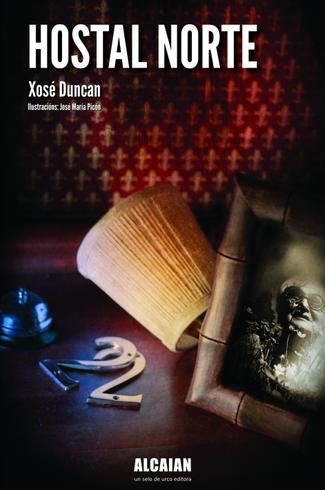 Recensión : Xosé Duncan, Hostal Norte