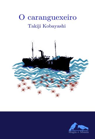 Recensión: Takiji Kobayashi, O caranguexeiro