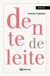 Recensión: Arancha Nogueira, dente de leite