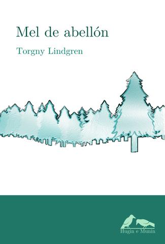 Recensión: Torgny Lindgren, Mel de abellón
