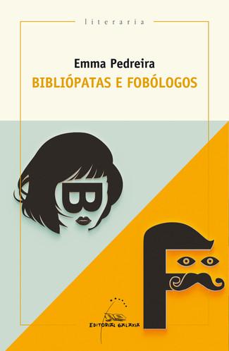 Recensión: Emma Pedreira, Bibliópatas e fobólogos