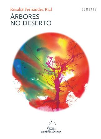 Recensión: Rosalía Fernández Rial, Árbores no deserto