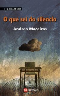 Recensión: Andrea Maceiras, O que sei do silencio