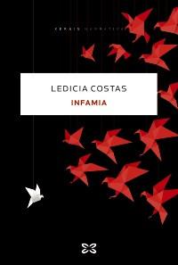 Recensión: Ledicia Costas, Infamia