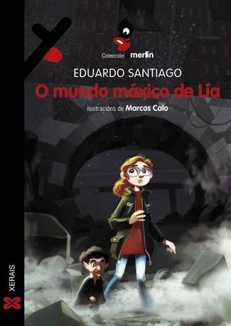 Recensión: Eduardo Santiago, O mundo máxico de Lía