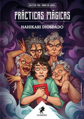 Reseña: Nahikari Diosdado, Prácticas Mágicas