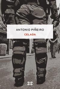Recensión: Antonio Piñeiro, Celada