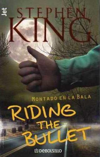 Reseña : Stephen King, Riding the bullet