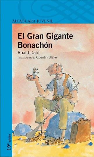 Reseña : Roald Dahl, El Gran Gigante Bonachón