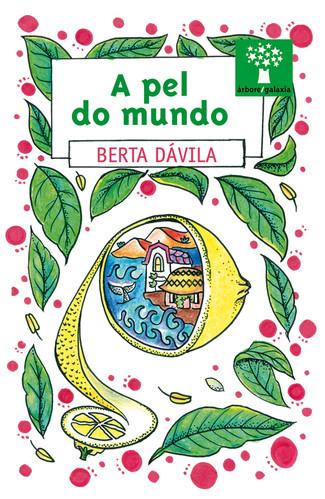 Recensión: Berta Dávila, A pel do mundo