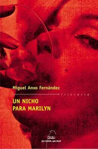 Recensión : Miguel Anxo Fernández, Un nicho para Marilyn