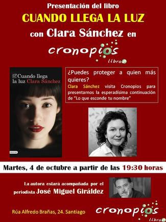 Presentación : Cuando llega la luz de Clara Sánchez. (Santiago, 04/10/2016)