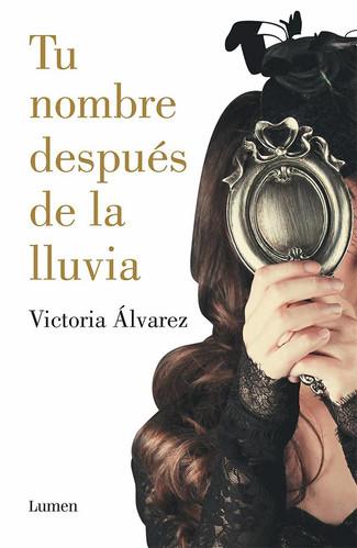 Reseña : Victoria Álvarez, Tu nombre después de la lluvia