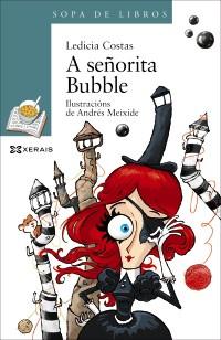 Recensión: Ledicia Costas, A señorita Bubble