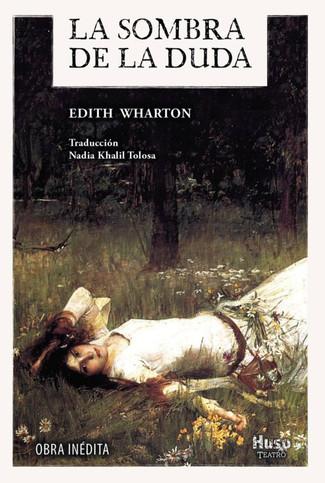 Reseña: Edith Wharton, La sombra de la duda