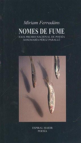 Recensión: Miriam Ferradáns, Nomes de fume