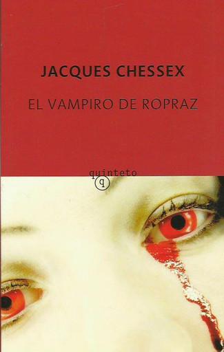 Reseña : Jacques Chessex, El vampiro de Ropraz