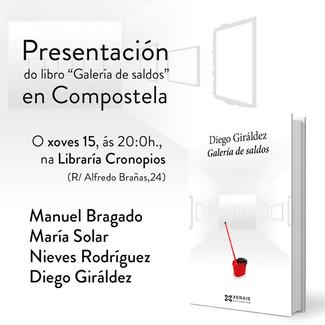 Presentación : Galería de Saldos de Diego Giráldez. Santiago (15/09/2016)