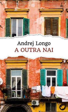 Recensión: Andrej Longo, A outra nai