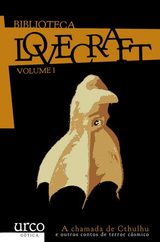 Recensión : H.P. Lovecraft, A chamada de Cthulhu e outros contos de terror cósmico. Biblioteca Lovec