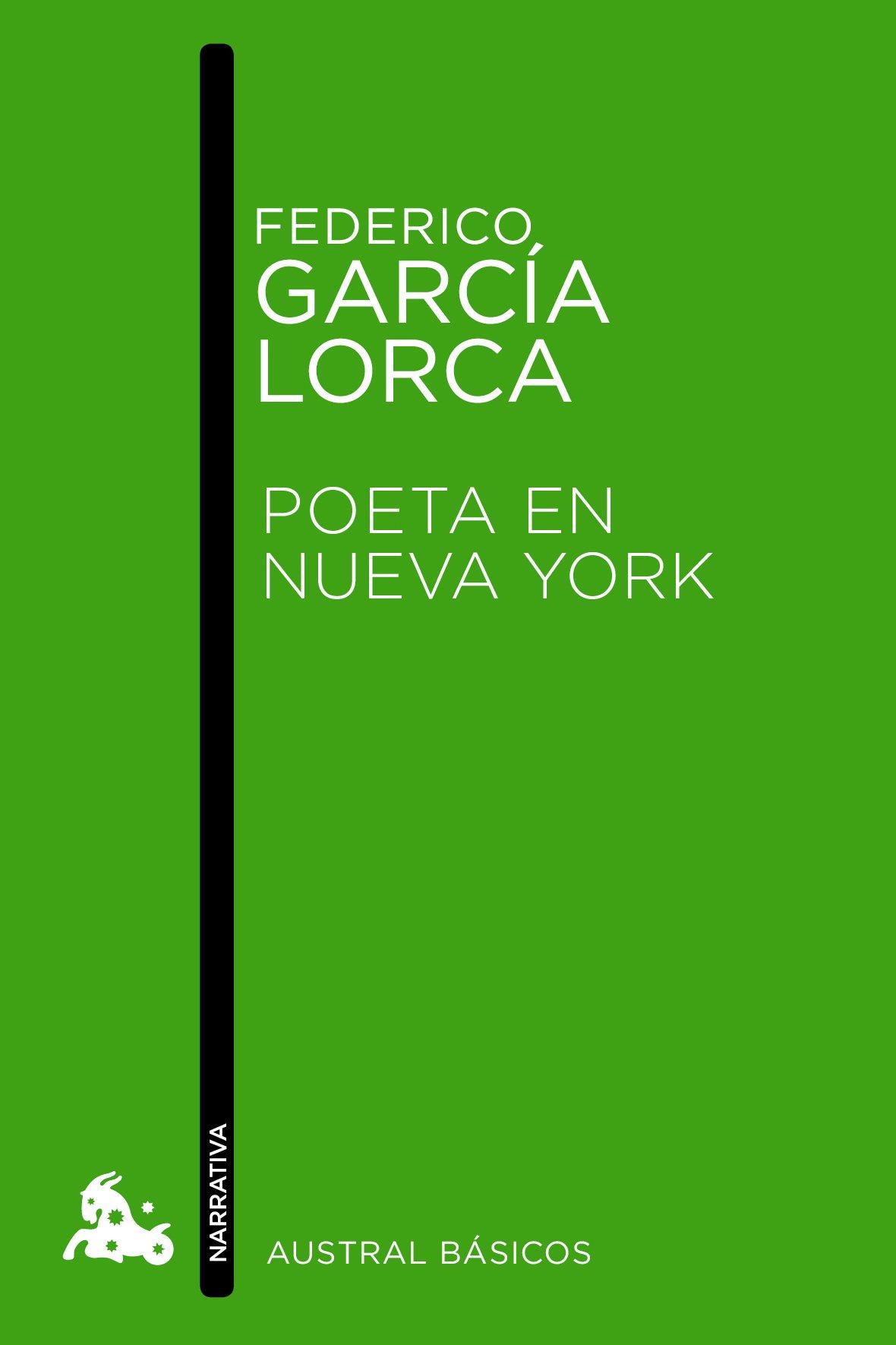 Reseña : Federico García Lorca, Poeta en Nueva York | palabradegatsby