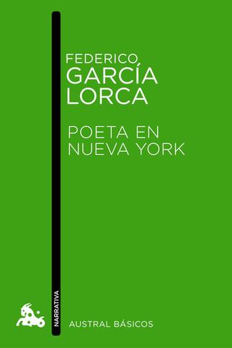 Reseña : Federico García Lorca, Poeta en Nueva York