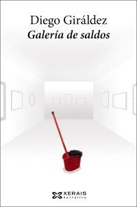 Recensión : Diego Giráldez, Galería de Saldos