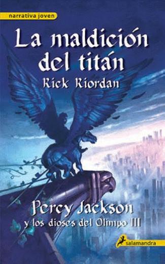 Reseña : Rick Riordan, Percy Jackson y la maldición del titán