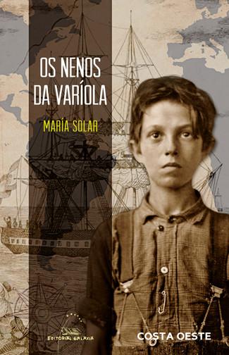 Recensión : María Solar, Os nenos da varíola
