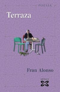 Recensión : Fran Alonso, Terraza