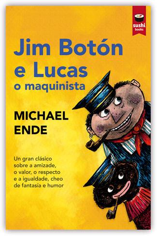 Recensión: Michael Ende, Jim Botón e Lucas o maquinista