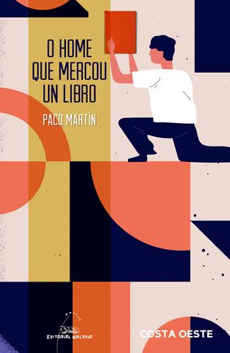 Recensión: Paco Martín, O home que mercou un libro