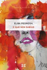 Recensión: Elba Pedrosa, O que non sabías