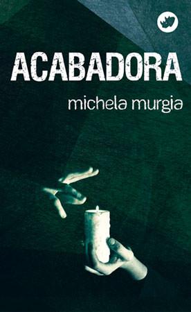 Recensión: Michela Murgia, Acabadora