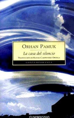 Reseña : Orhan Pamuk, La casa del silencio