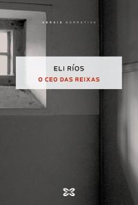 Recensión: Eli Ríos, O ceo das reixas