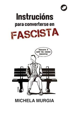 Recensión: Michela Murgia, Instrucións para converterse en fascista