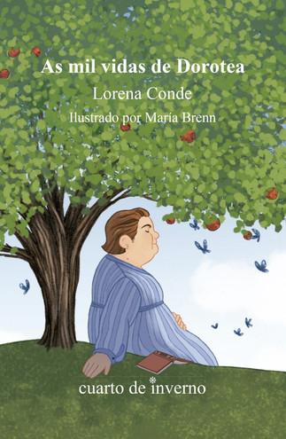 Recensión: Lorena Conde, As mil vidas de Dorotea.
