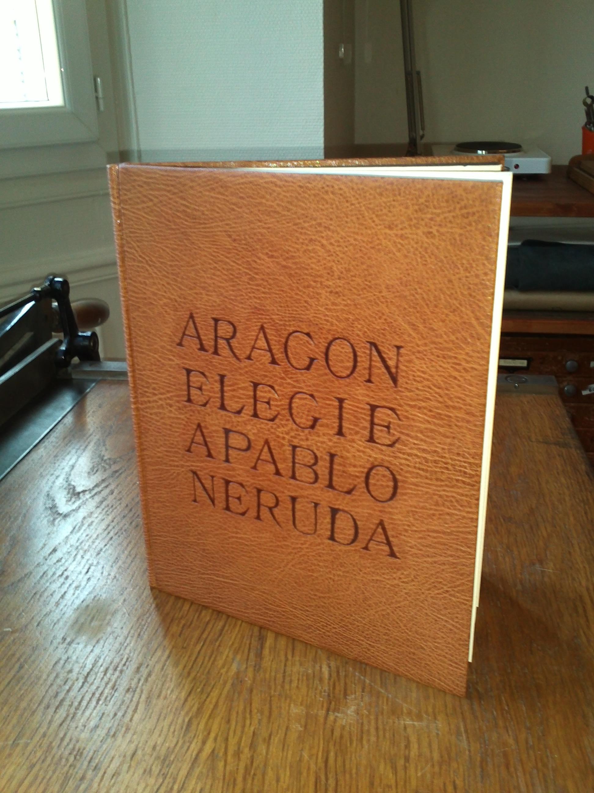 Aragon - Elegie à Pablo Neruda.