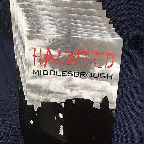 Haunted Middlesbrough by Tina Lakin