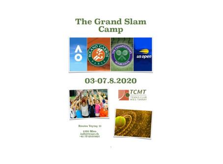 N'oubliez pas de vous inscrire au Grand Slam Camp . Elle aura lieu du 3 au 7 août.